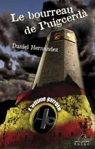 Le bourreau de puigcerda de Daniel Hernandez