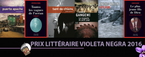 La sélection du prix Violeta Negra 2016