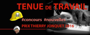 8ème prix Thierry Jonquet : règlement du concours de nouvelles 2016